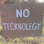 no technology