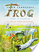Froggy Went A-Courtin' by John Langstaff, illus by Feodor Rojankovsky