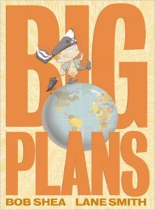 big-plans-by-bob-shea